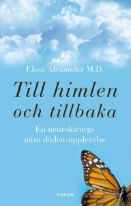 Till himlen och tillbaka Eben Alexander