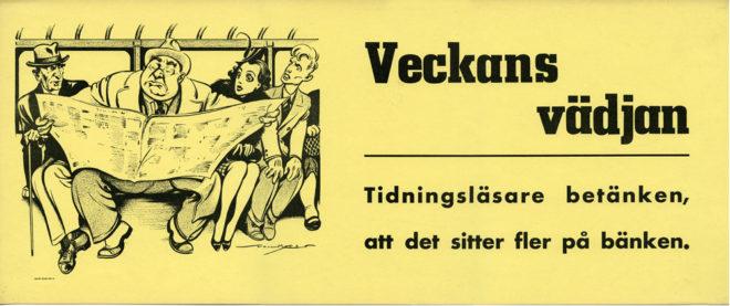 Veckans vädjan - en annons från Stockholms Spårvägar från 1940-talet. (Från Spårvägsmuseet)